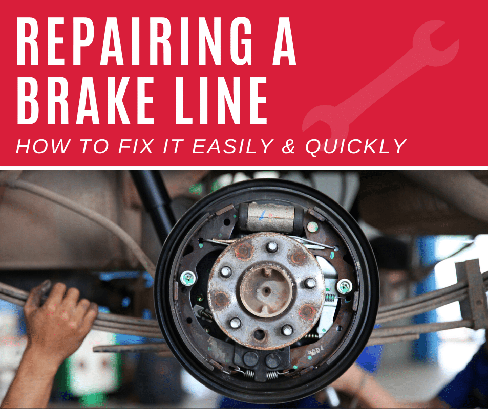 How to Repair a Brake Line