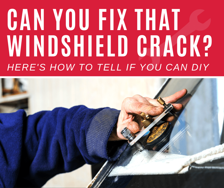 Can you fix that windshield crack? Heres how to tell if you can DIY.