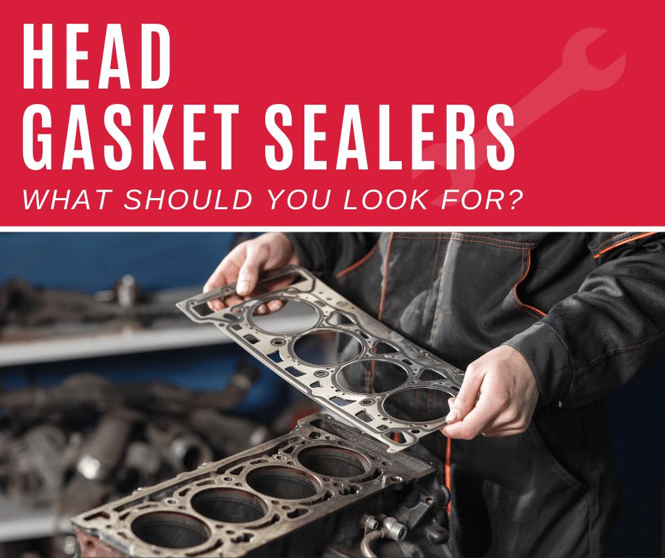 Top 5 Best Head Gasket Sealers (2020 Review)