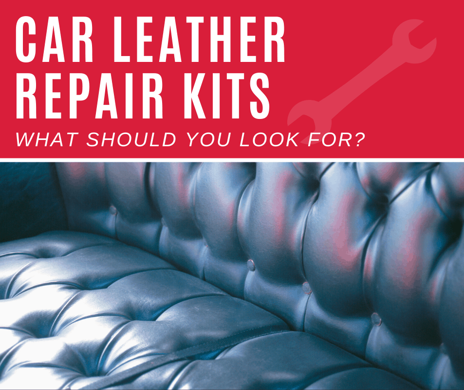 Top 5 Best Car Leather Repair Kit