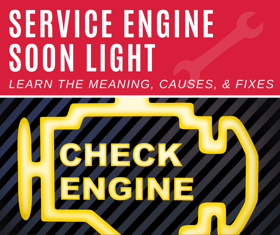 Service Engine Soon Light - Meanings, Causes, and Fixes
