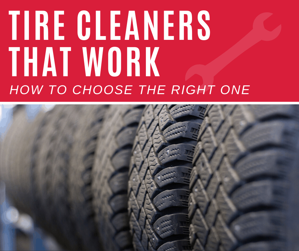 Tire Cleaners That Work