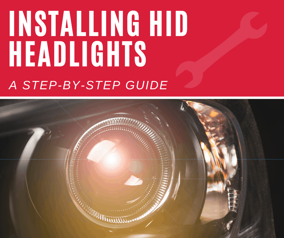 How to Install HID Headlights