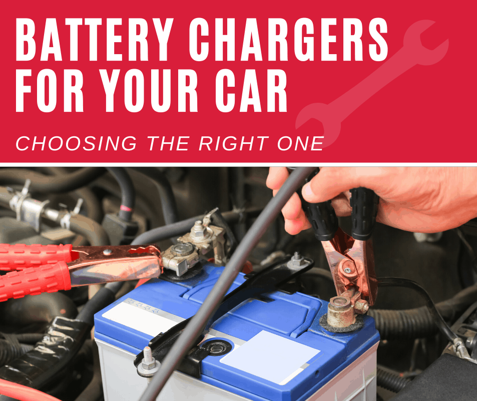 Battery Chargers for your Car