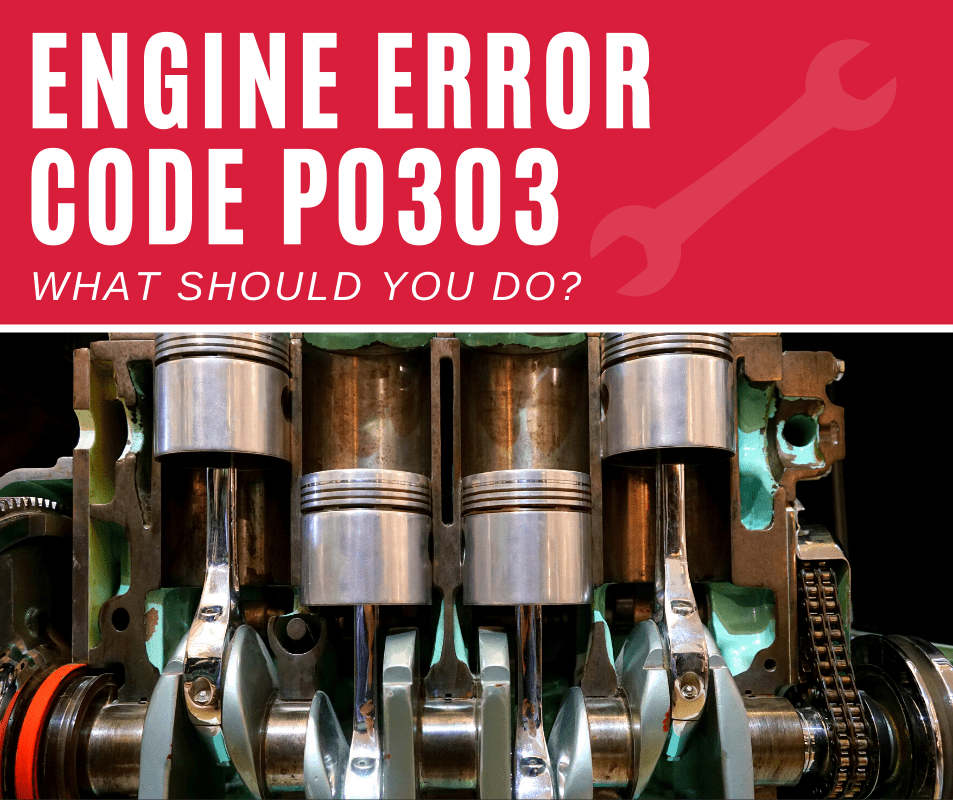 Engine Code p0303 Means, Causes, Fixes (6-Step Guide)