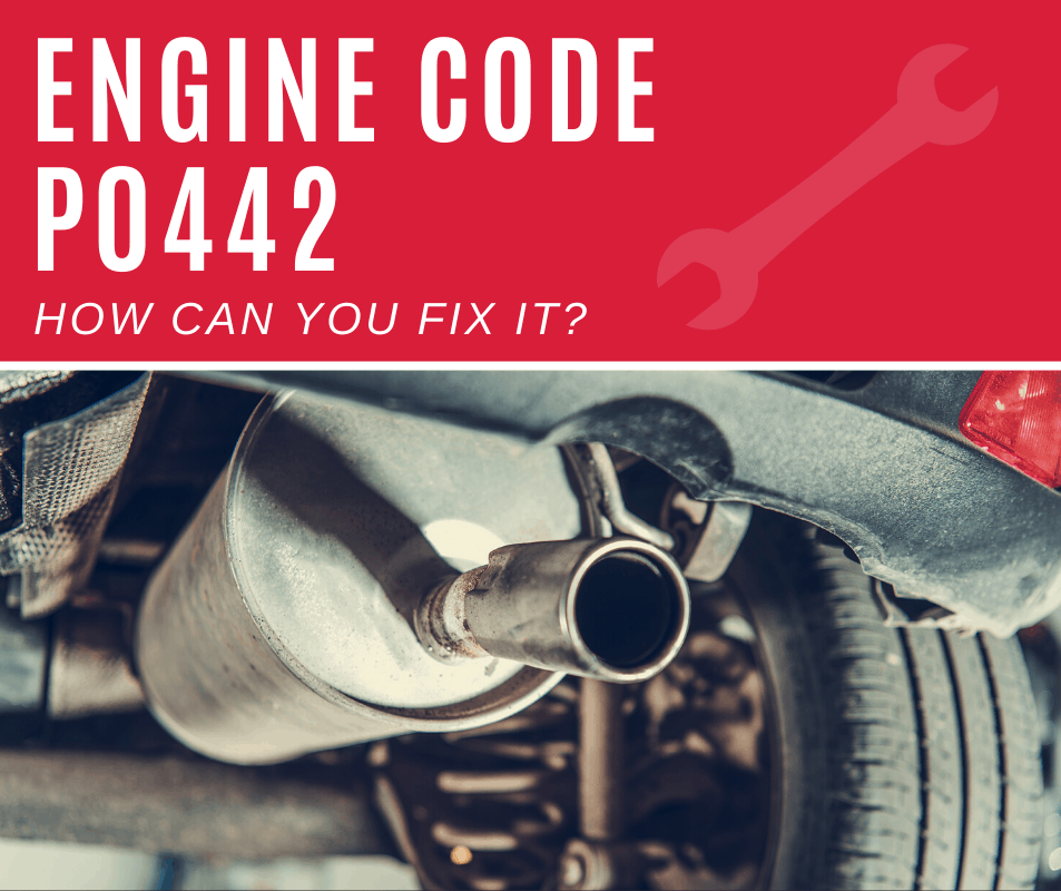 Engine Code p0442 Meaning, Causes, Fixes (4 Steps)