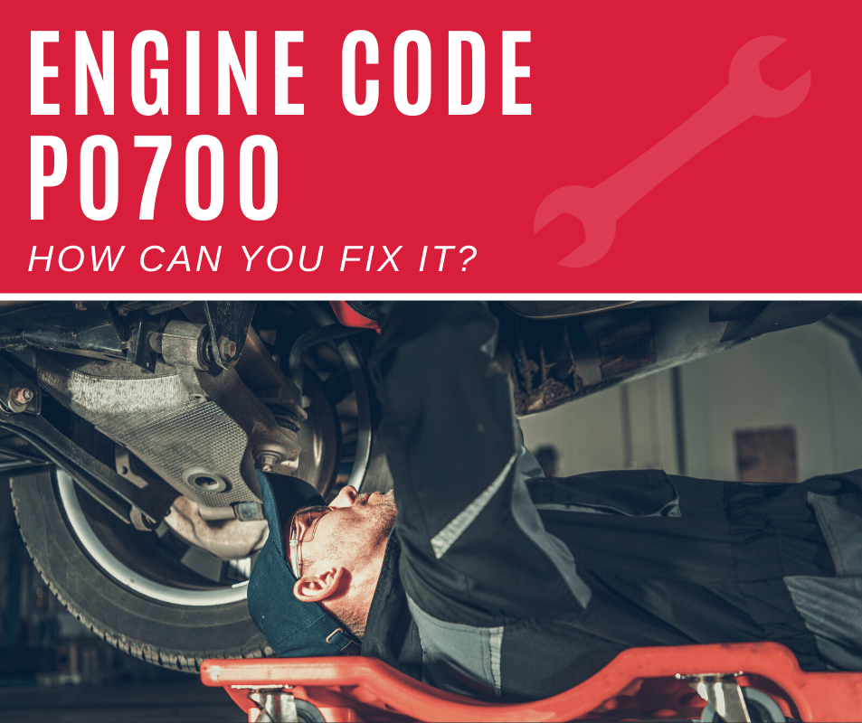 Engine Code p0700 Meaning, Causes, Fixes (5 Steps)
