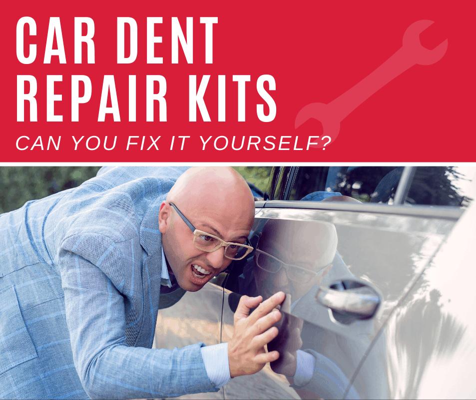 Top 5 Best Car Dent Repair Kits (2020 Review)