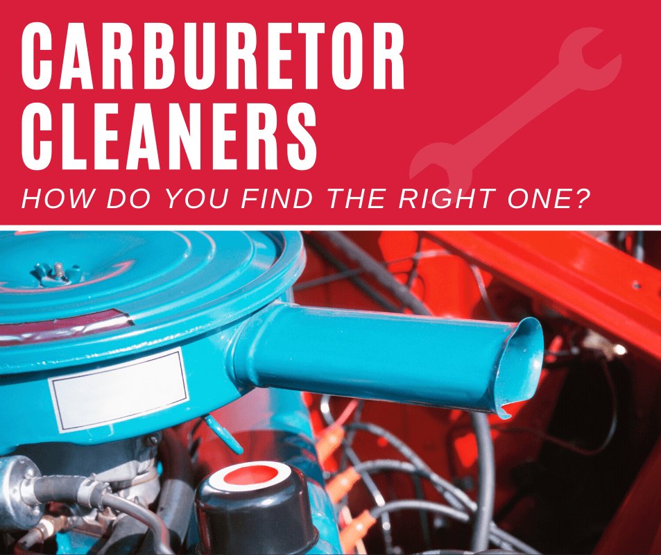 Top 5 Best Carburetor Cleaners For Engine Repair And Maintenance(2020 Review)